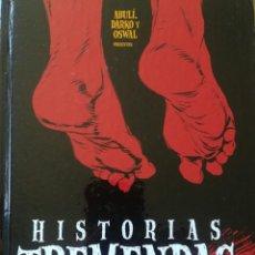 Cómics: HISTORIAS TREMENDAS ABULI DARKO Y OSWAL. Lote 228687736