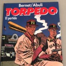 """Comics: TORPEDO """"EL PARTIDO"""", JORDI BERNET-SANCHEZ ABULI, ENCUADERNACIÓN EN CARTONÉ.. Lote 231144130"""