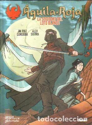AGUILA ROJA.LA SOCIEDAD DEL LOTO BLANCO. RUIZ CORDOBA, J.M. SIERRA ALEX. A-COMIC-6038 (Tebeos y Comics - Glénat - Autores Españoles)