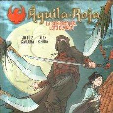 Comics: AGUILA ROJA.LA SOCIEDAD DEL LOTO BLANCO. RUIZ CORDOBA, J.M. SIERRA ALEX. A-COMIC-6038. Lote 232186265
