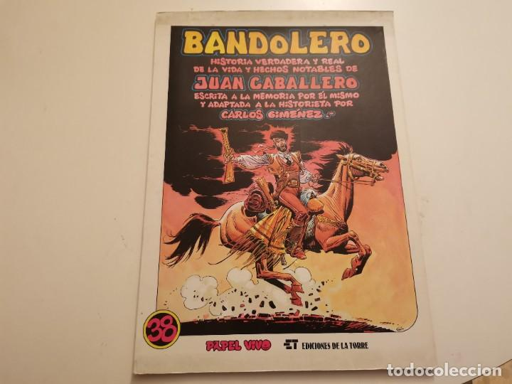 BANDOLERO HISTORIA VERDADERA Y REAL JUAN CABALLERO EDICIONES LA TORRE 1ERA ED. 1987 (Tebeos y Comics - Glénat - Autores Españoles)