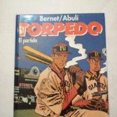 Cómics: TOMO TORPEDO. EL PARTIDO. BERNET/ABULÍ. EDICIONES GLÉNAT.TAPA DURA.. Lote 235605670