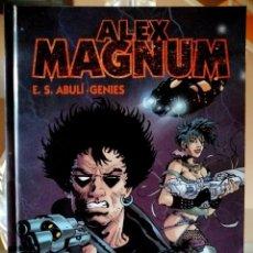 Cómics: ALEX MAGNUM (E.S. ABULÍ, GENIES) GLÉNAT 2010 ''EXCELENTE ESTADO''. Lote 236413025