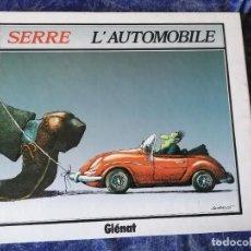 Comics: SERRE L'AUTOMOBILE ** GLENAT 1994 * EN FRANCES. Lote 239898080