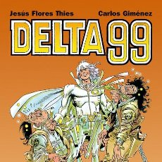 Comics: DELTA 99, DE CARLOS GIMÉNEZ Y FLORES THIES (GLÉNAT, 2007) INTEGRAL: 272 PÁGINAS. Lote 259312815