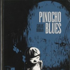 Cómics: PINOCHO BLUES (GLÉNAT, 2010) DE CARLOS BRIBIÁN. 350 PÁGINAS.. Lote 288100443