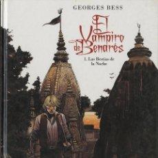 Fumetti: EL VAMPIRO DE BENARÉS-1 (GLÉNAT, 2011) DE GEORGES BESS. Lote 242989280