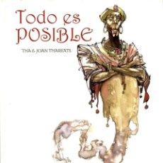 Cómics: TODO ES POSIBLE (GLÉNAT, 2008) DE THA Y JOAN THARRATS. TAPA DURA. 80 PGS. COLOR. NUEVO. Lote 243648190