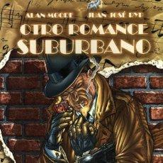 Cómics: OTRO ROMANCE SUBURBANO (GLÉNAT, 2010) DE ALAN MOORE Y JUAN JOSÉ RYP.. Lote 243654205