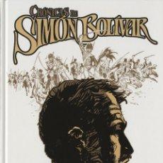 Cómics: CRÓNICAS DE SIMÓN BOLIVAR (EDT, 2012) DE ESTEBAN MAROTO. TAPA DURA. Lote 243659385