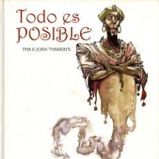 Cómics: TODO ES POSIBLE (GLÉNAT, 2008) DE THA Y JOAN THARRATS. TAPA DURA. 80 PGS. COLOR. NUEVO. Lote 288100358