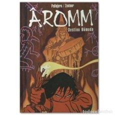 Cómics: AROMM DESTINO NOMADA. Lote 244725620