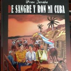 Cómics: DE SANGRE Y RON MI CUBA. Lote 245228910