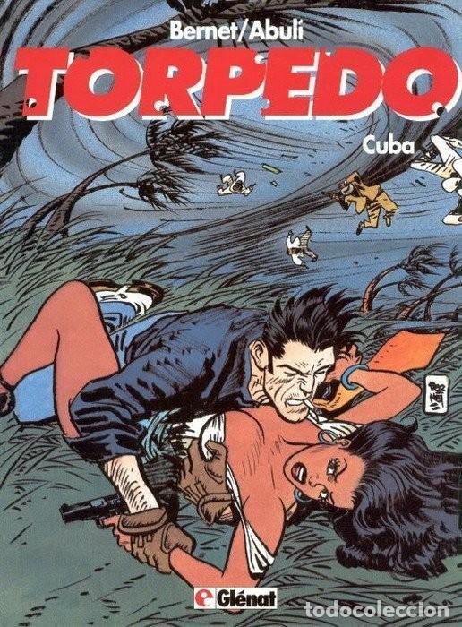 TORPEDO 13. CUBA. JORDI BERNET SANCHEZ ABULI. TAPA DURA. GLENAT (Tebeos y Comics - Glénat - Autores Españoles)