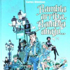 Cómics: CARLOS GIMENEZ : RAMBLA ARRIBA, RAMBLA ABAJO (GLENAT, 2001). Lote 252674775