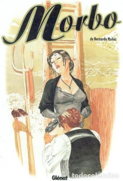 MORBO, DE BERNARDO MÚÑOZ (Tebeos y Comics - Glénat - Autores Españoles)