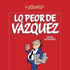 Comics: LO PEOR DE VÁZQUEZ (GLÉNAT, 2009) TAPA DURA. 576 PÁGINAS.. Lote 253309330