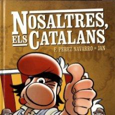 Cómics: NOSALTRES, ELS CATALANS (GLÉNAT, 2008) DE JAN Y PÉREZ NAVARRO. TAPA DURA. Lote 253551525