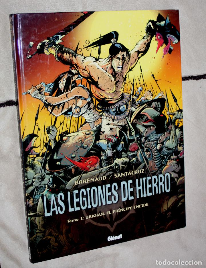 LAS LEGIONES DE HIERRO (TOMO 1 ): URKHAN, EL PRINCIPE ENEIDE - GLENAT- GRAN FORMATO TAPA DURA. (Tebeos y Comics - Glénat - Comic USA)