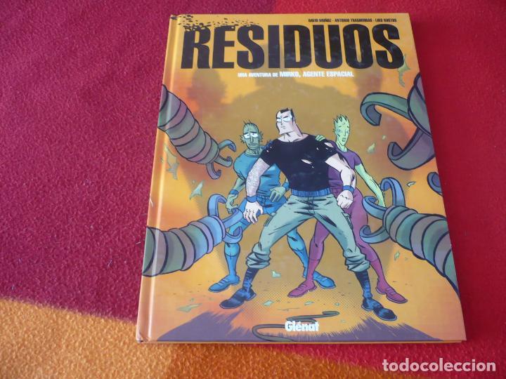 RESIDUOS UNA AVENTURA DE MIRKO AGENTE ESPACIAL ( MUÑOZ TRASHORRAS ) ¡BUEN ESTADO! GLENAT TAPA DURA (Tebeos y Comics - Glénat - Autores Españoles)