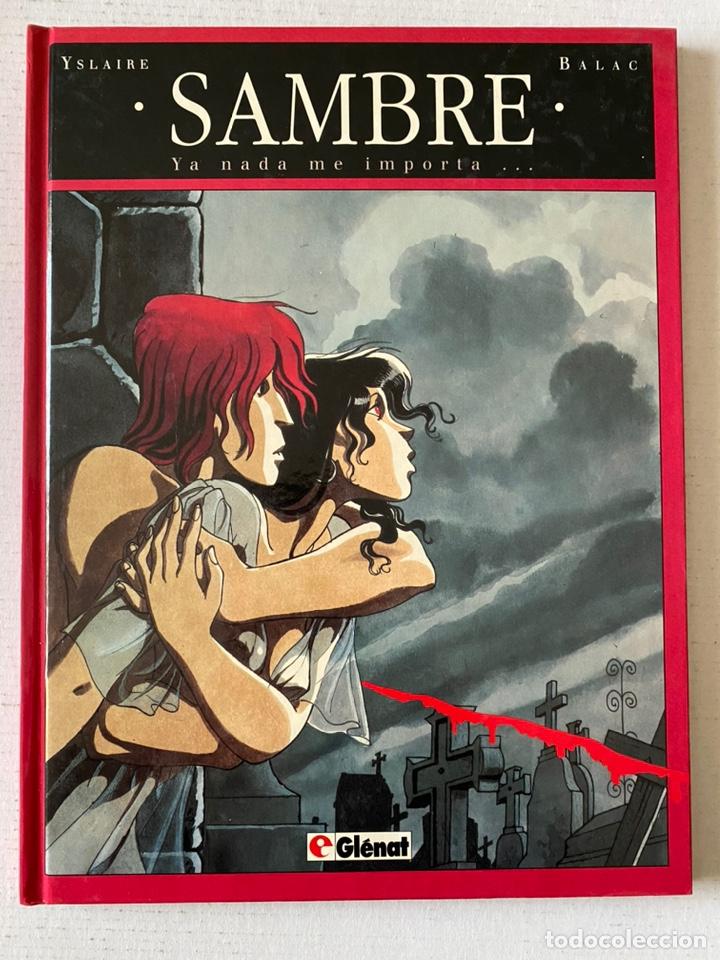 SAMBRE #1 YA NADA ME IMPORTA... GLENAT PERFECTO ESTADO (Tebeos y Comics - Glénat - Autores Españoles)