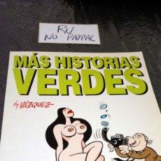 Cómics: MÁS HISTORIAS VERDES BY VÁZQUEZ GLENAT TAPA BLANDA. Lote 260815750
