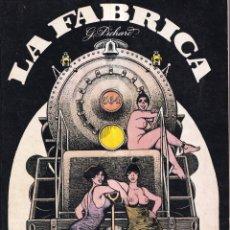 Comics: LA FABRICA - GEORGE PICHARD - COLECCIÓN FETICHE COLOR 2 - 1979. Lote 260857010