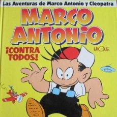 Cómics: MIQUE BELTRAN--MARCO ANTONIO-- CONTRA TODOS. Lote 261590855