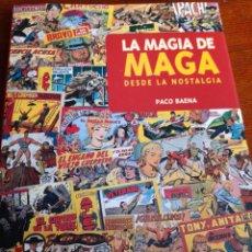 Fumetti: LA MAGIA DE MAGA. DESDE LA NOSTALGIA. PACO BAENA. GLENAT 2002. COMO NUEVO. Lote 262085075