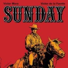 Fumetti: SUNDAY (GLÉNAT, 2006) DE VÍCTOR MORA Y VÍCTOR DE LA FUENTE. 320 PÁGINAS.. Lote 262133685
