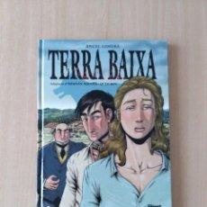 Cómics: TERRA BAIXA. HERNÁN MIGOYA/QUIM BOU. EDICIÓN EN CATALÁN.. Lote 263769400