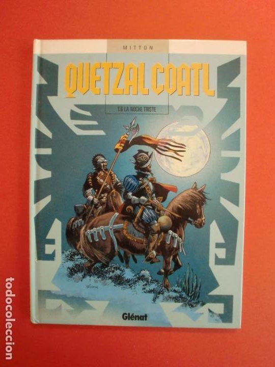 QUETZALCOATL T.6 LA NOCHE TRISTE EDICIONES GLENAT 2005 (Tebeos y Comics - Glénat - Autores Españoles)