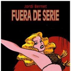Comics: FUERA DE SERIE -JORDI BERNET- TOMO TAPA DURA. GLENAT. EXCELENTE.. Lote 269295808