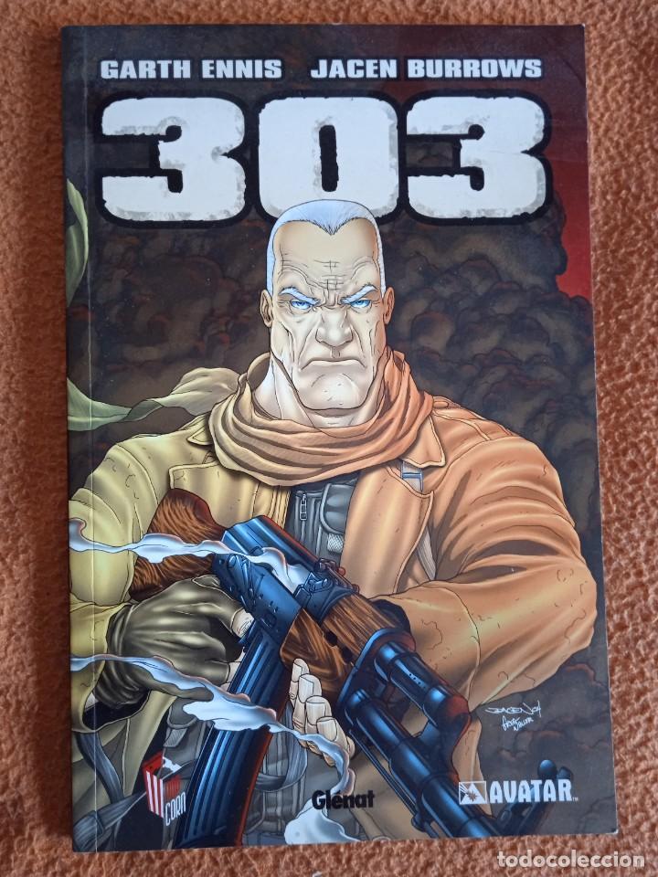303 ENNIS / BURROWS. GLENAT. AVATAR. RÚSTICA. (Tebeos y Comics - Glénat - Comic USA)
