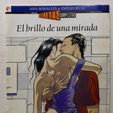 Cómics: VIÑETAS COMPLETAS #6 - EL BRILLO DE UNA MIRADA - ANA MIRALLES - GLENAT. Lote 270975213