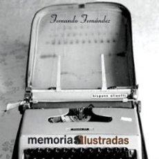 Cómics: FERNANDO FERNANDEZ. MEMORIAS ILUSTRADAS. GLENAT. 300 PAGINAS. 28 X 21 CM. Lote 275924348