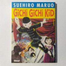 Cómics: GICHI GICHI KID - SUEHIRO MARUO, GLENAT 2005 (DESCATALOGADO). Lote 276574263