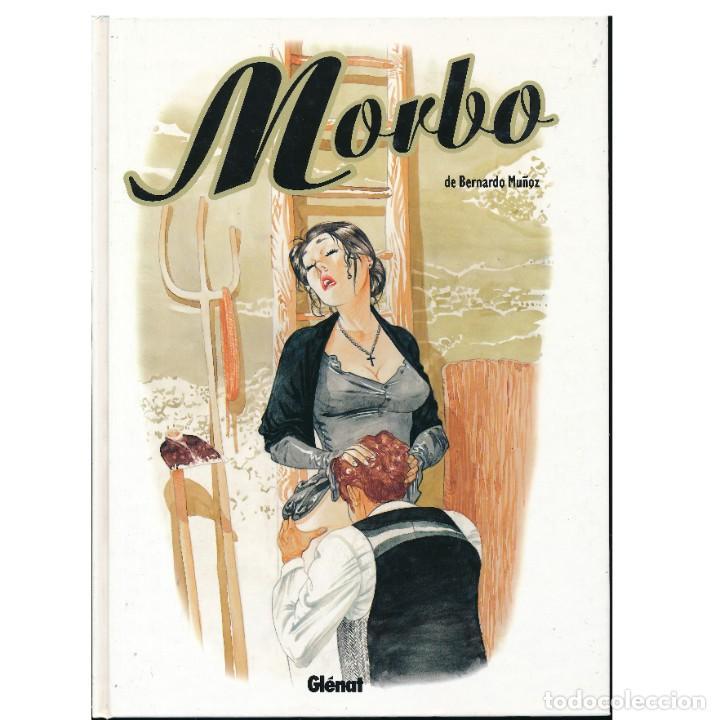 MORBO. BERNARDO MUÑOZ. TAPA DURA (Tebeos y Comics - Glénat - Serie Erótica)