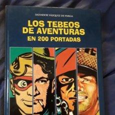 Cómics: LOS TEBEOS DE AVENTURAS EN 200 PORTADAS, DE SALVADOR VAZQUEZ. GLENAT. Lote 282207818