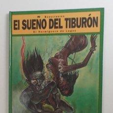 Cómics: EL SUEÑO DEL TIBURÓN - PRIMERA EDICIÓN - EL HORMIGUERO DE LAGOS. Lote 287342313