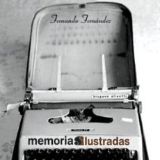 Cómics: FERNANDO FERNANDEZ. MEMORIAS ILUSTRADAS. GLENAT. 300 PAGINAS. 28 X 21 CM. Lote 287675378