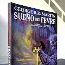 Cómics: SUEÑO DEL FEVRE (DANIEL ABRAHAM - RAFA LÓPEZ) GLENAT 2011 ''MUY BUEN ESTADO''. Lote 288025453