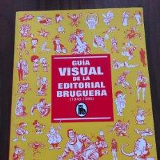 Cómics: GUÍA VISUAL DE LA EDITORIAL BRUGUERA. Lote 288051643