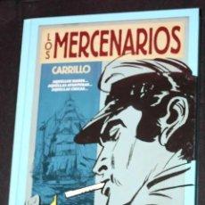 Cómics: LOS MERCENARIOS (DE CARRILLO).INTEGRAL TAPA DURA (MUY BUENO). Lote 288091103