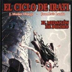 Cómics: EL CICLO DE IRATI-2. EL MEDALLÓN DE BOLDRO (GLÉNAT, 1997) DE JUAN LUIS LANDA Y MUÑOZ OTAEGI. Lote 288162513