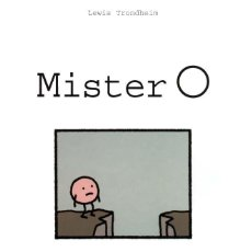 Cómics: MISTER O. LEWIS TRONDHEIM. EDICIONES GLENAT., BARCELONA., 2005. TAPA DURA EDITORIAL ILUSTRADA.. Lote 289771523