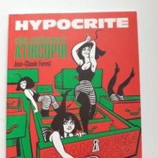 Cómics: HYPOCRITE. CÓMO DESCODIFICAR EL ATIRCOPIH - JEAN-CLAUDE FOREST. Lote 289881263