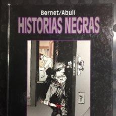 Cómics: HISTORIAS NEGRAS DE JORDI BERNET Y ENRIQUE SÁNCHEZ ABULÍ ( 1997 ). Lote 295023558