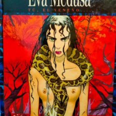 Cómics: EVA MEDUSA. TU, EL VENENO ..ANA MIRALLES..ANTONIO SEGURA..PRIMERA EDICIÓN ESPAÑOLA .GLENAT 1993. Lote 295297298