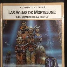 Cómics: LAS AGUAS DE MORTELUNE N.6 EL NÚMERO DE LA BESTIA DE ADAMOV Y COTHIAS ( 1995 ). Lote 295329223